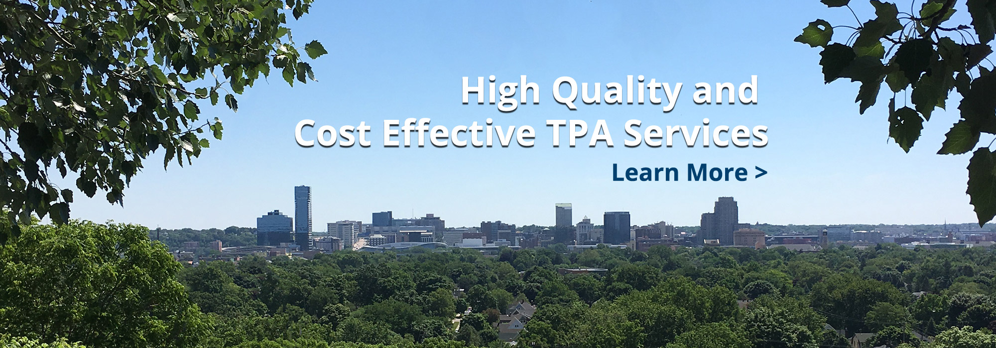 High Quality and Cost Effective TPA Services